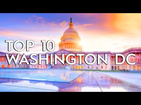 ✅ TOP 10: Things To Do In Washington DC
