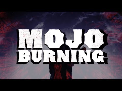 MOJO BURNING 2018 [PROMO VIDEO]