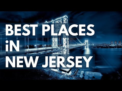 The Best Travel Destinations in New Jersey USA