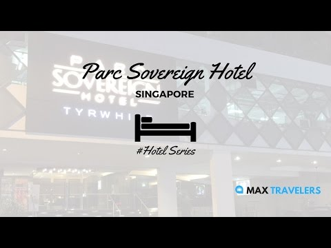 Singapore Hotel Parc Sovereign Hotel Cheap Hotel In Singapore Near Lavender Vlog
