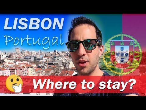 Where to Stay in Lisbon, Portugal