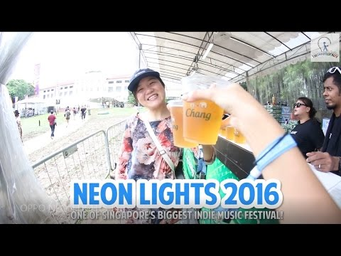 Neon Lights 2016 - One of Singapore's Biggest Indie Music Festival!