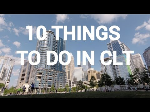 10 things to do in Charlotte NC!
