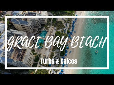 BEST BEACH IN TURKS AND CAICOS GRACE BAY BEACH VLOG