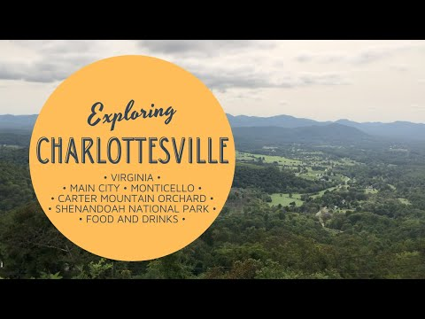 Things To Do In Charlottesville, VA - We Spend a Weekend Exploring