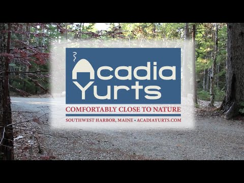 Acadia Yurts, Acadia National Park Maine