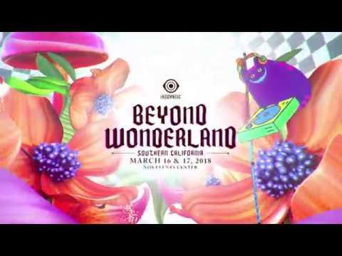 Beyond Wonderland SoCal 2018 Official Trailer