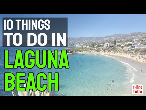 10 Things To Do in Laguna Beach