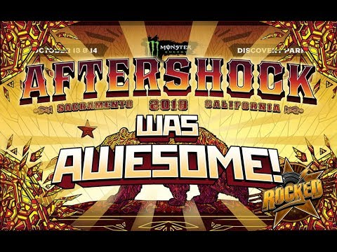 Aftershock 2018 Was Awesome! | Rocked