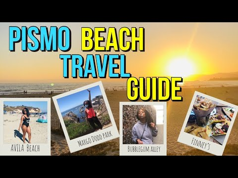 Things To Do At Pismo Beach CA : The Ultimate Travel Guide 2020.