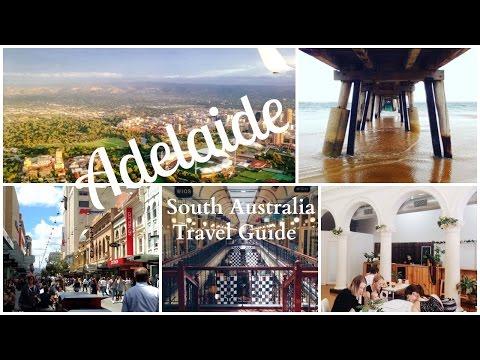 Travel Guide || Adelaide, South Australia