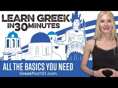 Learn Greek in 30 Minutes - ALL the Basics You Need
