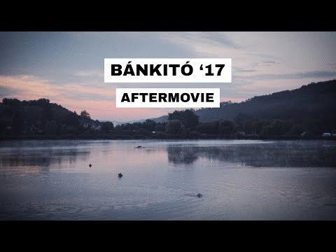 Bánkitó Fesztivál 2017 (Official Aftermovie)