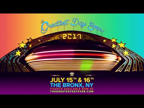 The Greatest Day Ever! 2017 Music Festival & Carnival Official Video