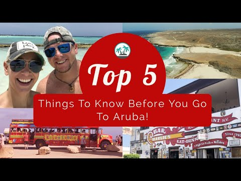 ARUBA: Top 5 Things To Know Before You Go