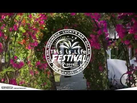 This is Life Festival - Gili Air Teaser