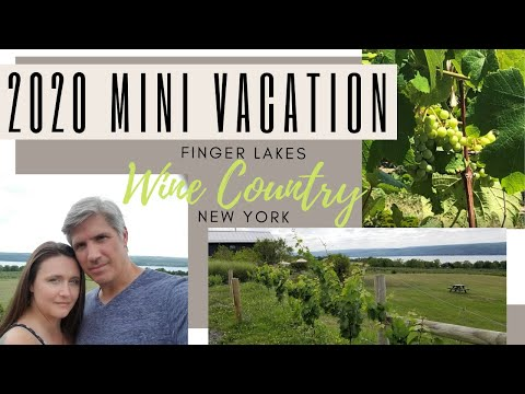 2020 Mini Vacation | Finger Lakes Wineries