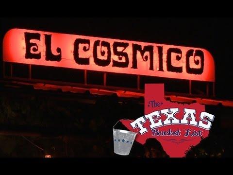 The Texas Bucket List - El Cosmico