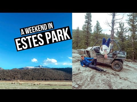 Top 5 Things To Do in Estes Park Colorado | RMNP, White Water Rafting, ATV's and more