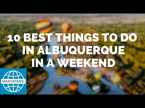 10 Best Things to Do in Albuquerque in a Weekend | SmarterTravel