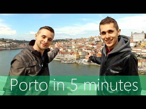Porto in 5 minutes | Travel Guide | Must-sees for your Porto tour