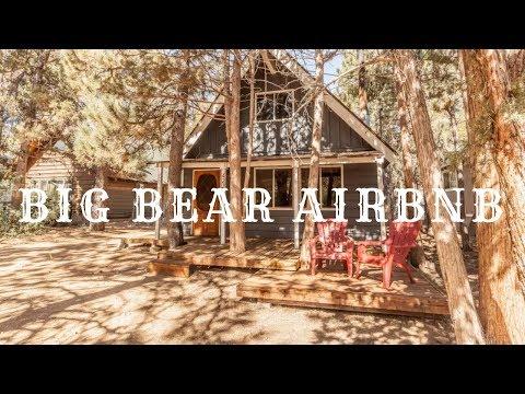 BIG BEAR Airbnb Tour Vlog