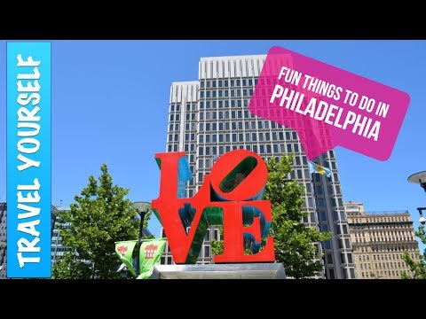Fun Things to Do in Philadelphia