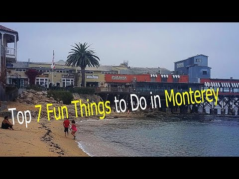Monterey CA - Top Things to Do in Monterey