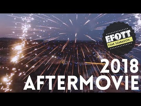 EFOTT FESZTIVÁL 2018 AFTERMOVIE
