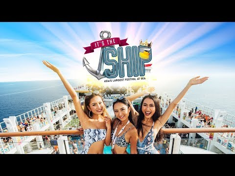 IT'S THE SHIP 2018 Official Aftermovie