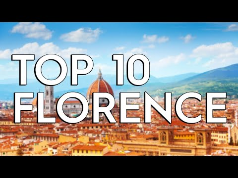 ✅ TOP 10: Things To Do In Florence