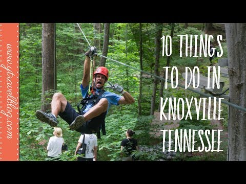 10 Things to do in Knoxville Tennessee