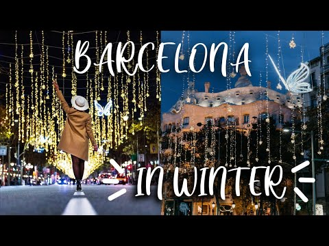 BARCELONA travel in Winter! TOP 10 things to do IN BARCELONA