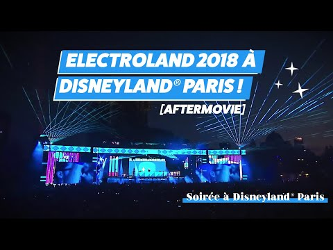 Electroland 2018 à Disneyland® Paris ! [AFTERMOVIE]