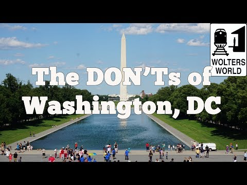 Visit DC - The DON'Ts of Visiting Washington, DC