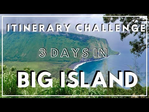 Exploring BIG ISLAND, HAWAII in 3 DAYS! A NEW Travel Itinerary Challenge Series