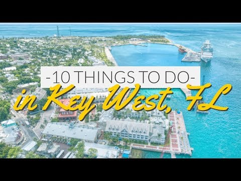 10 Things to do in Key West, Florida