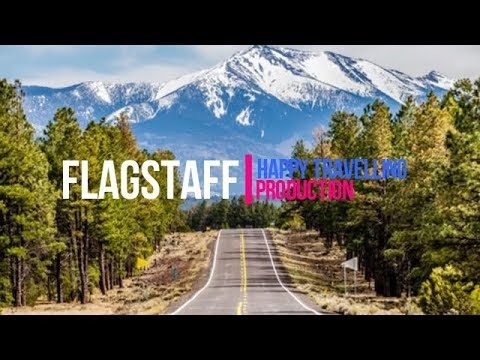 Flagstaff Travel Guide: Best Places to Visit in Arizona