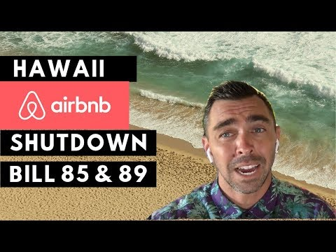 Hawaii Vacation Rental Law {2019} | Bill 85 & 89