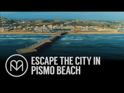 Escape the city in Pismo Beach