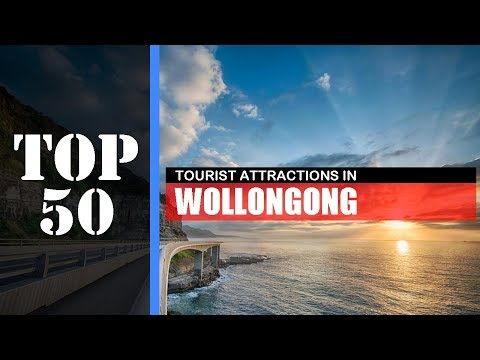 TOP 50 WOLLONGONG Attractions (Things to Do & See)