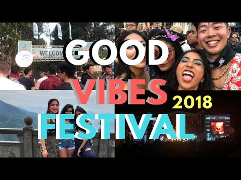 Good Vibes Festival 2018 | Kuala Lumpur