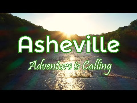 Asheville & The Blue Ridge Mountains - Adventure is Calling