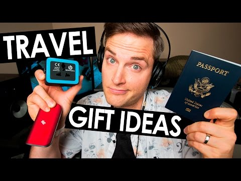 Travel Gifts – 10 Gift Ideas For Travelers
