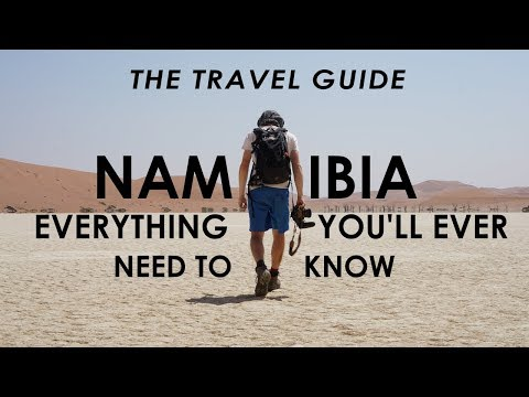 EVERYTHING YOU NEED TO KNOW TO VISIT NAMIBIA | Travel Guide