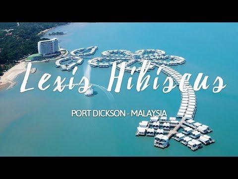 Lexis Hibiscus Port Dickson - Premium Pool Villa 2018 [HD]