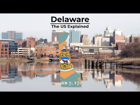 Delaware - The US Explained