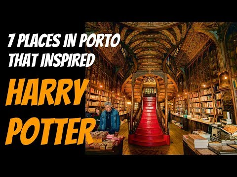 Do You Know the 7 Places in PORTO That Inspired HARRY POTTER?