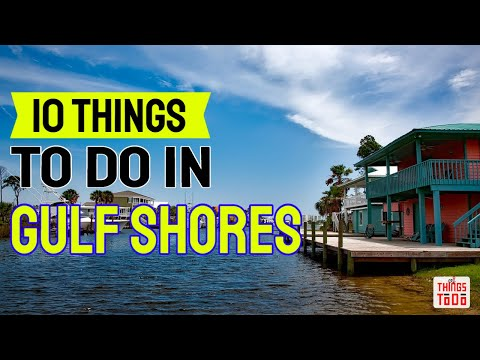 10 Things To Do in Gulf Shores, AL on summer with the family