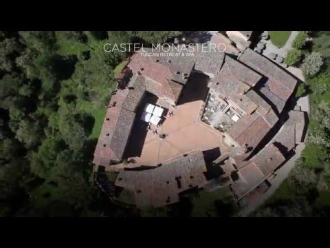 Castel Monastero: Your Dream Place in Tuscany